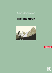 https://www.goodbook.it/scheda-libro/arno-camenisch/lultima-neve-9788899911454-2589263.html