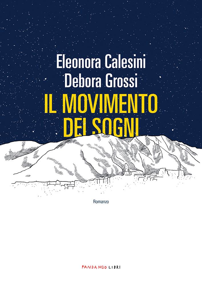 https://www.goodbook.it/scheda-libro/eleonora-calesini-debora-grossi/il-movimento-dei-sogni-9788860446138-2589906.html